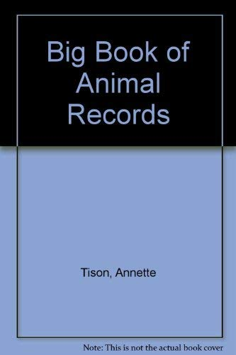 9780448189680: Big Book of Animal Records