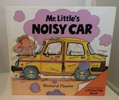 9780448189772: Mr Littles Noisy Car (Lift-The-Flap)