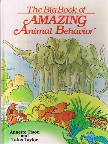 9780448189987: The Big Book of Amazing Animal Behavior
