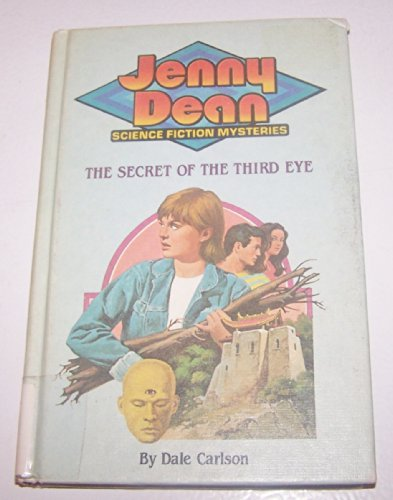 9780448190037: The Secret of the Third Eye (Jenny Dean Science Fiction Mystery Series - Book #3)