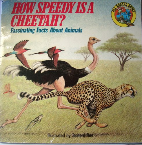 How Speedy Is Cheetah (All Aboard Books) (0448190818) by Edith Kunhardt