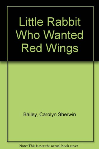 Ltl Rab Red Bk/cass (9780448190938) by Carolyn Sherwin Bailey