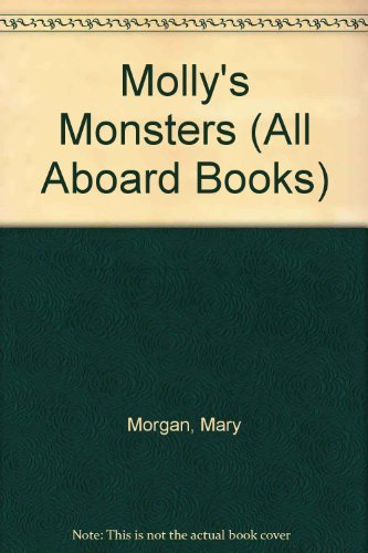 Molly's Monsters (All Aboard Books): Teddy Slater