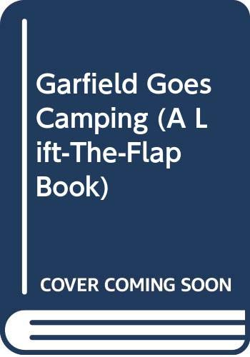 9780448192871: Garfield Goes Camping (A Lift-The-Flap Book)