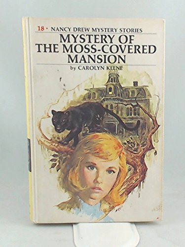 9780448195186: Nancy Drew 18: The Mystery of the Moss-Covered Mansion GB (Nancy Drew (Hardcover))