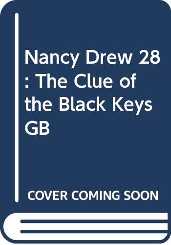 9780448195285: Nancy Drew 28: The Clue of the Black Keys GB