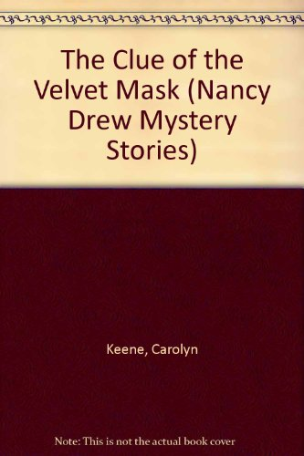 9780448195308: The Clue of the Velvet Mask. Nancy Drew Mystery Stories #30