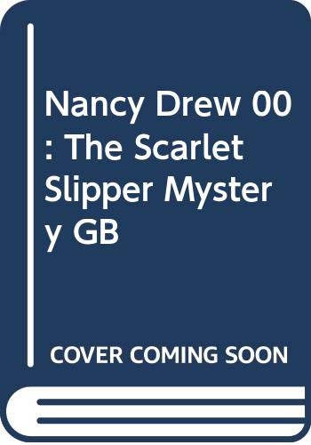9780448195322: Nancy Drew 00: The Scarlet Slipper Mystery GB