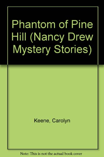 9780448195421: Nancy Drew 42: The Phantom of Pine Hill GB
