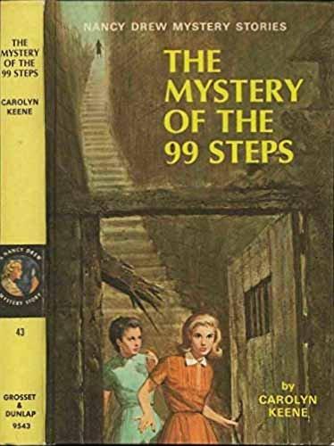 The Mystery of the 99 Steps (Nancy: Carolyn Keene