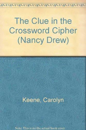 9780448195445: Nancy Drew 44: The Clue in the Crossword Cipher GB (Nancy Drew (Hardcover))