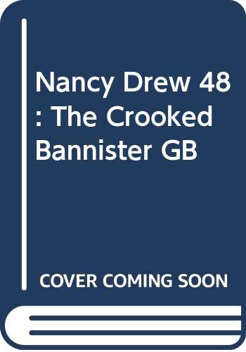 9780448195483: Nancy Drew 48: The Crooked Bannister GB