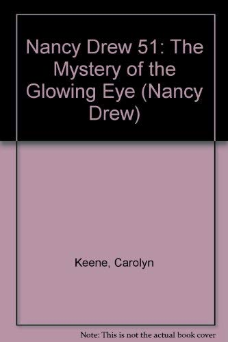 9780448195513: Nancy Drew 51: The Mystery of the Glowing Eye