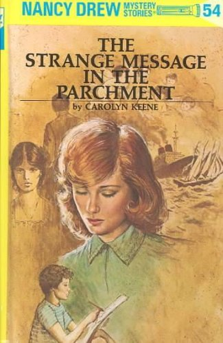 9780448195544: The Strange Message in the Parchment (Nancy Drew Mystery Stories, No. 54)