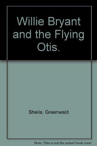 9780448213903: Willie Bryant and the flying Otis