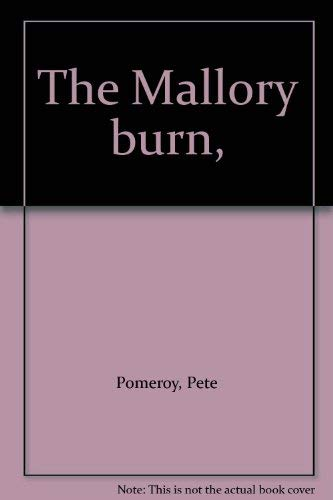 9780448214153: The Mallory burn,
