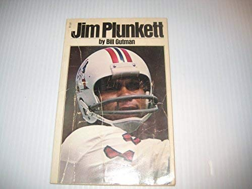 Jim Plunkett: B. Gutman