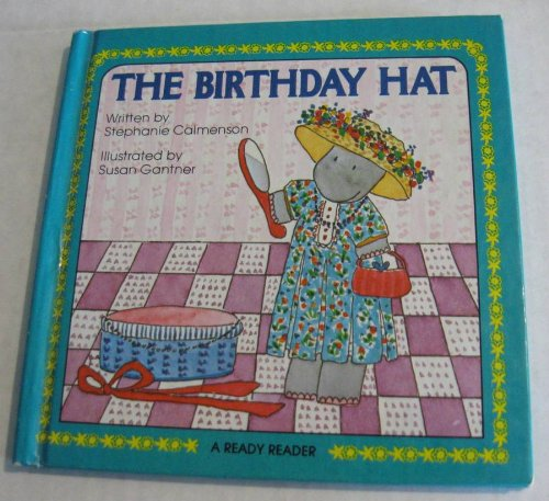 The Birthday Hat (Ready Reader): Calmenson, Stephanie