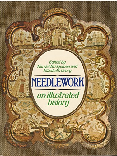 Needlework. An illustrated history