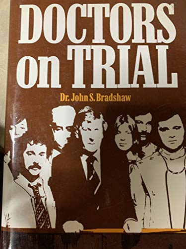 Doctors on trial: With an introduction by: Bradshaw, John S