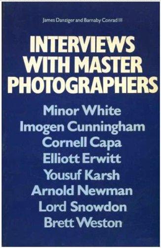 9780448221830: Interviews with Master Photographers: Minor White, Imogen Cunningham, Cornell Capa, Elliott Erwitt, Yousuf Karsh, Arnold Newman, Lord Snowdon, Brett Weston