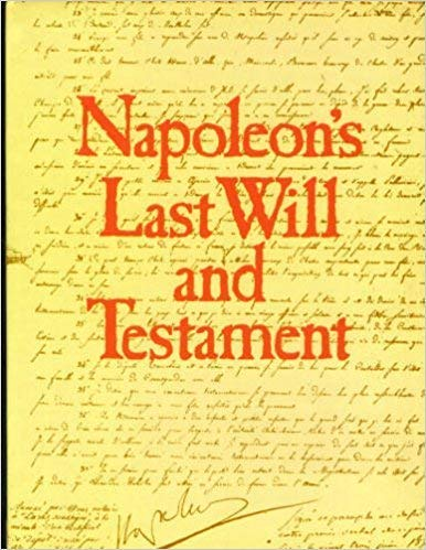 Napole�on's last will and testament: Napoleon