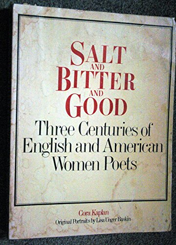 9780448225555: Salt and Bitter and Good: Three Centuries of English and American Momentoes