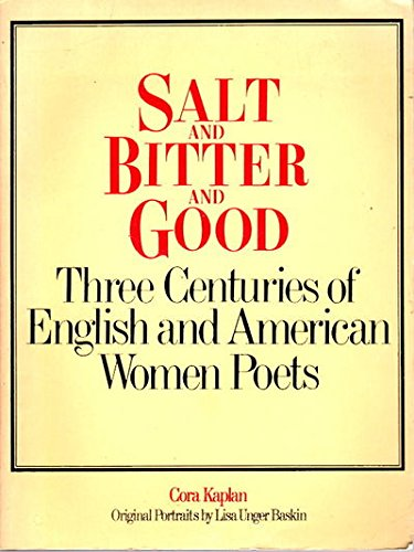 9780448225555: Salt and Bitter and Good: Three Centuries of English and American Women Poets
