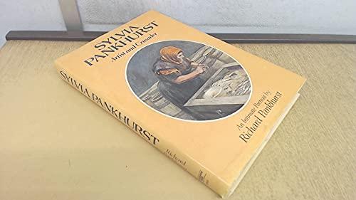 Sylvia Pankhurst, Artist and Crusader: An Intimate: Pankhurst, E. Sylvia,