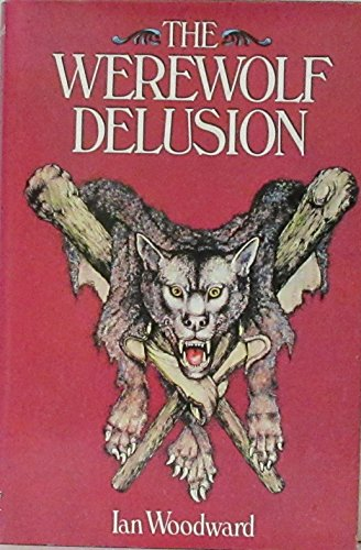 9780448231709: The Werewolf Delusion