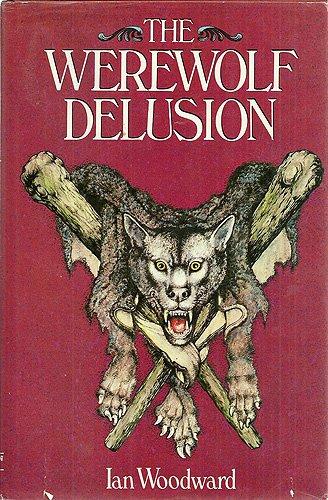 9780448231709: The werewolf delusion
