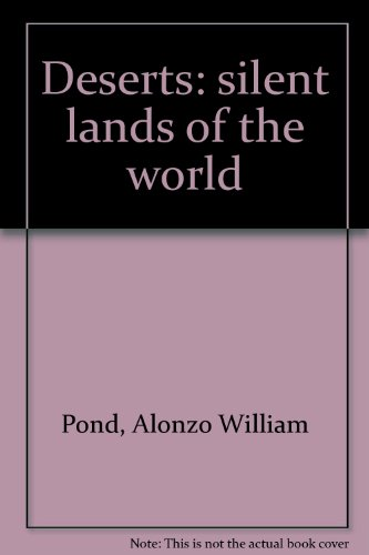9780448259413: Deserts: silent lands of the world