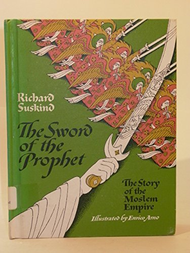9780448261928: The Sword of the Prophet, the Story of the Moslem Empire