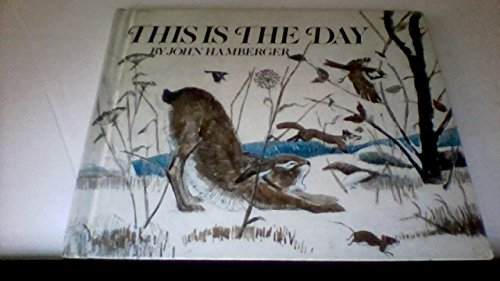 This Is the Day.: Hamberger, John