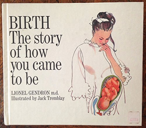 9780448262055: Birth the Story of How You Came to Be