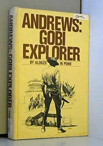 9780448262093: Andrews: Gobi explorer,