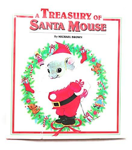 9780448342801: A Treasury of Santa Mouse