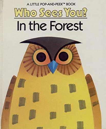 9780448343518: Who Sees You? In the Forest (Little Pop-and-Peek Book) Pop Up Book
