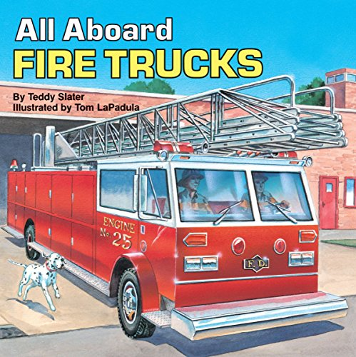 All Aboard Fire Trucks (All Aboard Book): Slater, Teddy