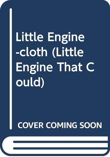 The Little Engine That Could, Retold By: Piper, Watty