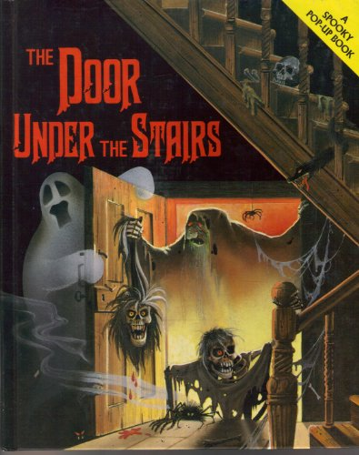 9780448400440: The Door Under the Stairs (A Spooky Pop-Up Book)
