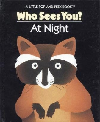 Who Sees You? At Night (A Little Pop-and-Peek Book) (0448400790) by Carla Dijs