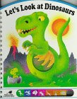 9780448400860: Let's Look at Dinosaurs (Poke & Look Learning)