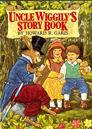 Uncle Wiggily's Story Book: Howard R. Garis