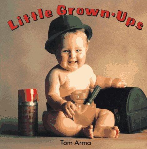 9780448400938: Little Grown-Ups