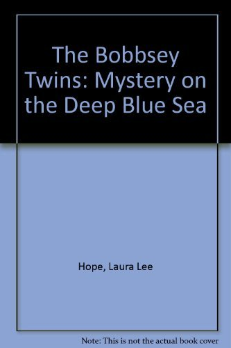 9780448401133: The Bobbsey Twins: Mystery on the Deep Blue Sea (The Bobbsey Twins #11)
