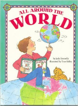 All Around The World (Book & Globe): Judy Donnelly
