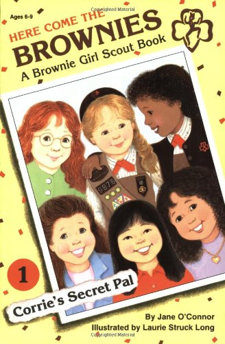 9780448401607: Corrie's Secret Pal: 1 (Here Come the Brownies)