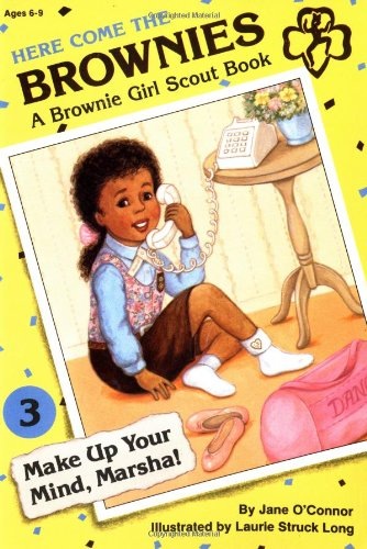 9780448401645: Make up Your Mind, Marsha! (Here Come the Brownies, No. 3)