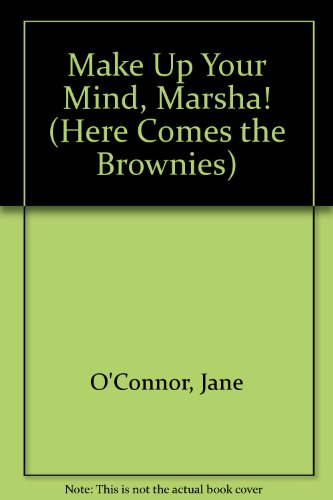 Brownie/make Up Yo/gb (Here Come the Brownies) (0448401657) by O'Connor, Jane
